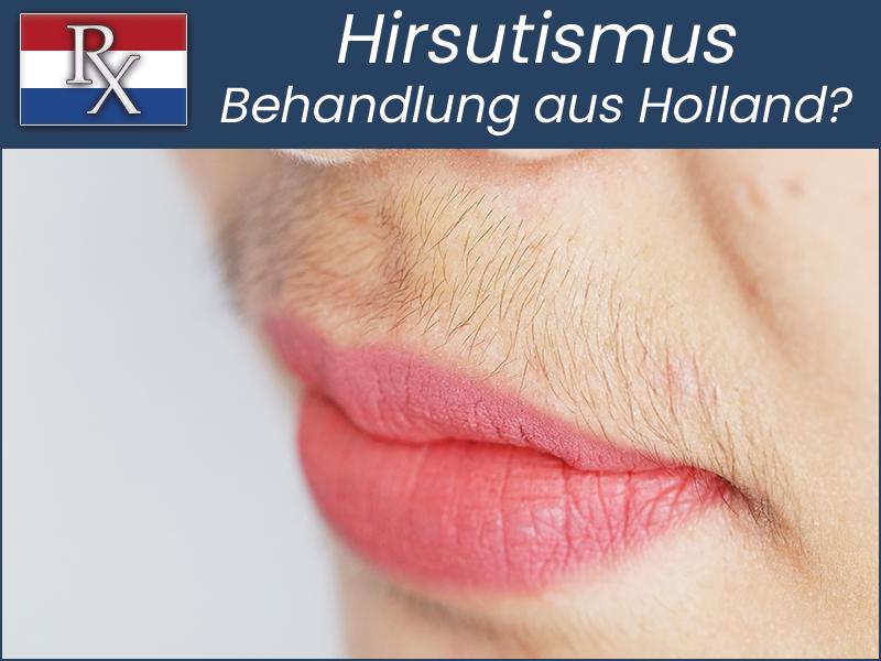 hirsutismus-behandlung-aus-holland-bestellen